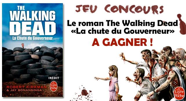 Jeu concours the walking dead en partenariat avec le livre - Livre de poche walking dead ...