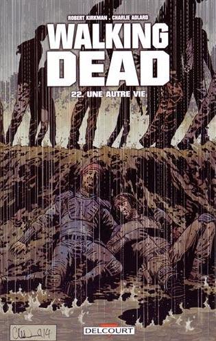 bd the walking dead tome 22 une autre vie