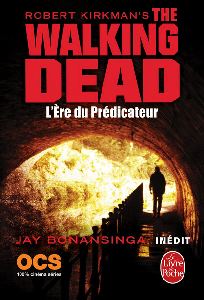 roman the walking dead tome 5 ere du predicateur