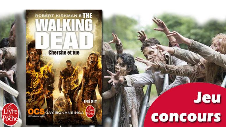Jeu concours le 7 me roman the walking dead gagner - Walking dead livre de poche ...